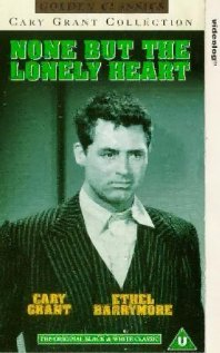 Watch None But the Lonely Heart Online
