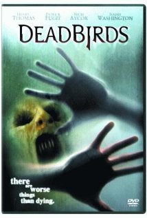 Watch Dead Birds Online