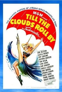 Watch Till the Clouds Roll By Online