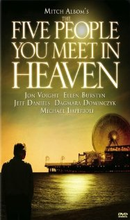 Watch The Five People You Meet in Heaven Online