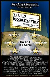 Watch To Kill a Mockumentary Online
