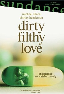 Watch Dirty Filthy Love Online