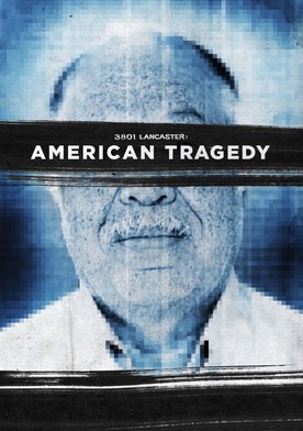 Watch 3801 Lancaster: American Tragedy Online