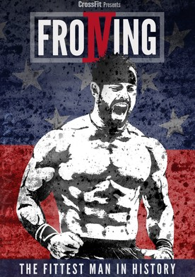 Watch Froning: The Fittest Man In History Online