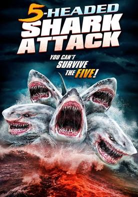 Watch 5 Headed Shark Attack Online