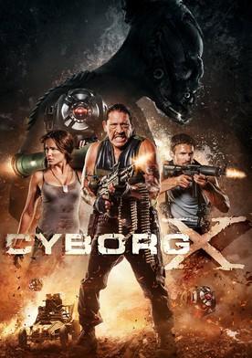 Watch Cyborg X Online