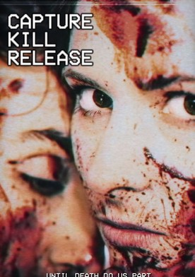 Watch Capture Kill Release Online
