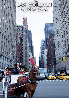 The Last Horsemen of New York