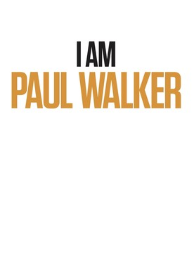 Watch I Am Paul Walker Online