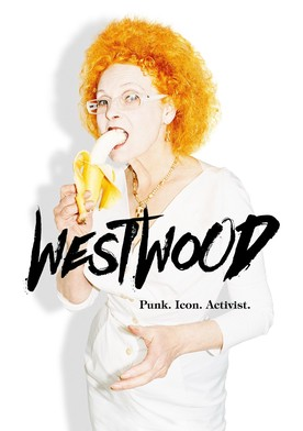 Watch Westwood: Punk. Icon. Activist. Online