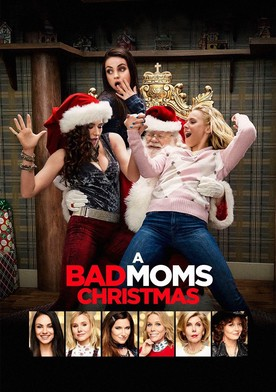 Watch A Bad Moms Christmas Online