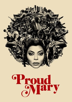 Watch Proud Mary Online