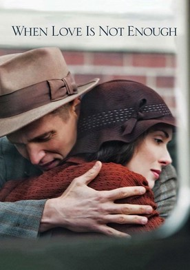 Watch When Love Is Not Enough: The Lois Wilson Story Online