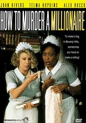 How to Murder a Millionaire