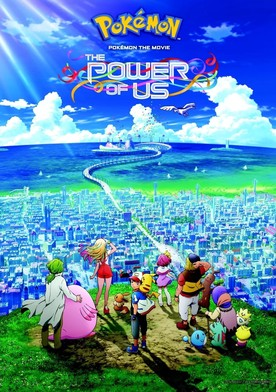 Watch Pokémon the Movie: The Power of Us Online