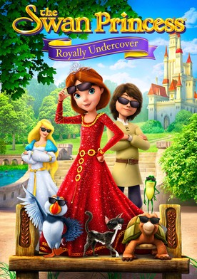 Watch The Swan Princess: Royally Undercover Online