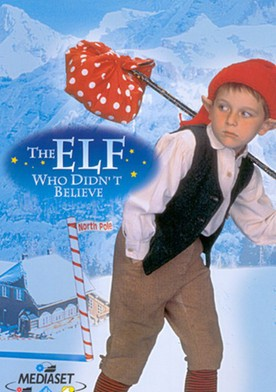 Watch The Elf Who Didn't Believe Online