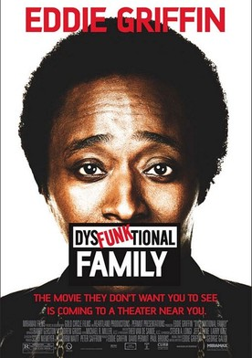 Watch Eddie Griffin: DysFunktional Family Online