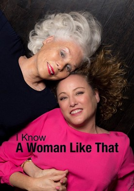 Watch I Know a Woman Like That Online