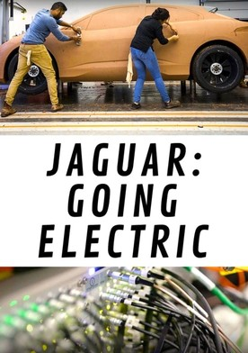 Watch Jaguar: Going Electric Online