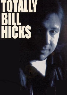 Watch Bill Hicks: Totally Bill Hicks Online