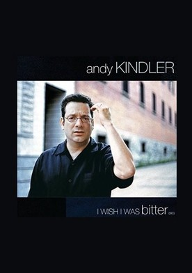 Watch Andy Kindler: I Wish I Was Bitter Online