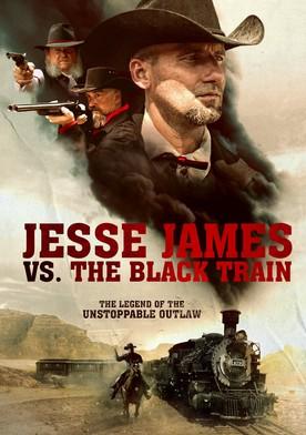 Watch Jesse James vs. The Black Train Online