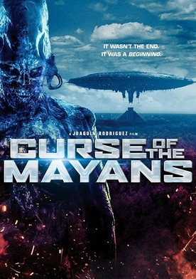 Watch Curse of the Mayans Online