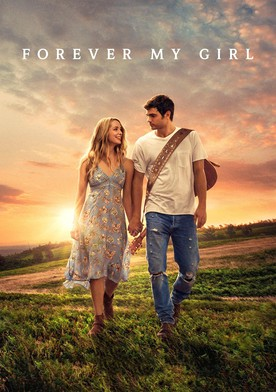 Watch Forever My Girl Online