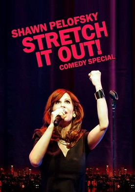 Watch Shawn Pelofsky: Stretch it Out! Online