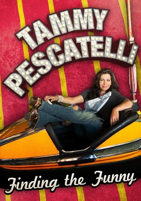 Watch Tammy Pescatelli: Finding the Funny Online