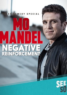 Watch Mo Mandel: Negative Reinforcement Online