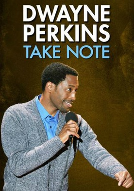 Watch Dwayne Perkins: Take Note Online