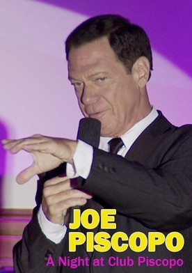 Watch Joe Piscopo: A Night at Club Piscopo Online