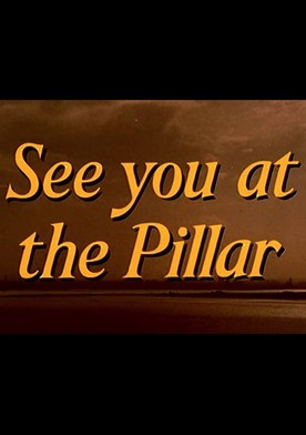 Watch See You at the Pillar Online
