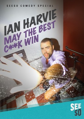 Ian Harvie: May the Best Cock Win