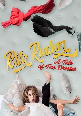 Watch Rita Rudner: A Tale of Two Dresses Online
