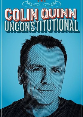 Watch Colin Quinn: Unconstitutional Online