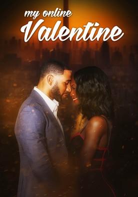 Watch My Online Valentine Online