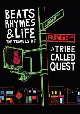 Watch Beats Rhymes & Life: The Travels of A Tribe Called Quest Online
