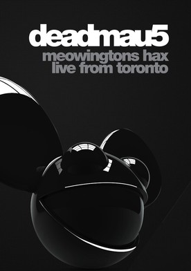 Watch deadmau5: Meowingtons Hax 2k11 Toronto Online