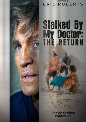 Watch Stalked by My Doctor: The Return Online