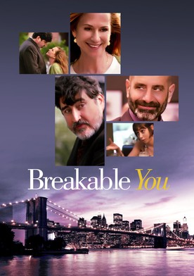 Watch Breakable You Online