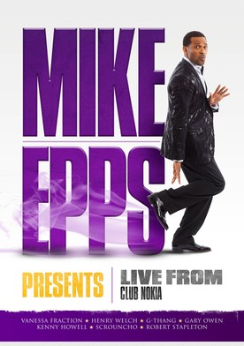 Watch Mike Epps Presents: Live From the Club Nokia Online