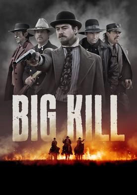 Watch Big Kill Online