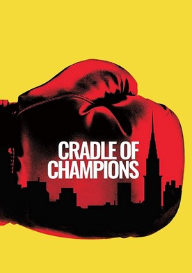 Watch Cradle of Champions Online
