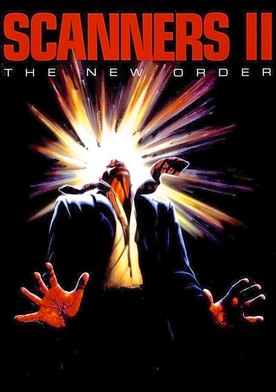 Watch Scanners II: The New Order Online