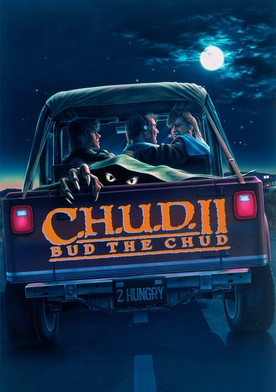 Watch C.H.U.D. II: Bud the Chud Online