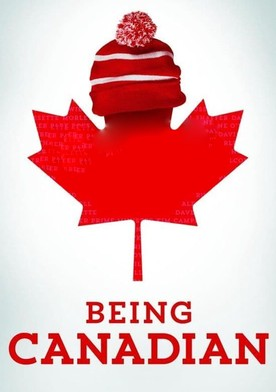 Watch Being Canadian Online