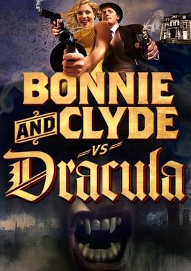 Watch Bonnie & Clyde vs. Dracula Online